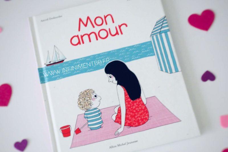 Mon amour : un livre sur l'amour maternel
